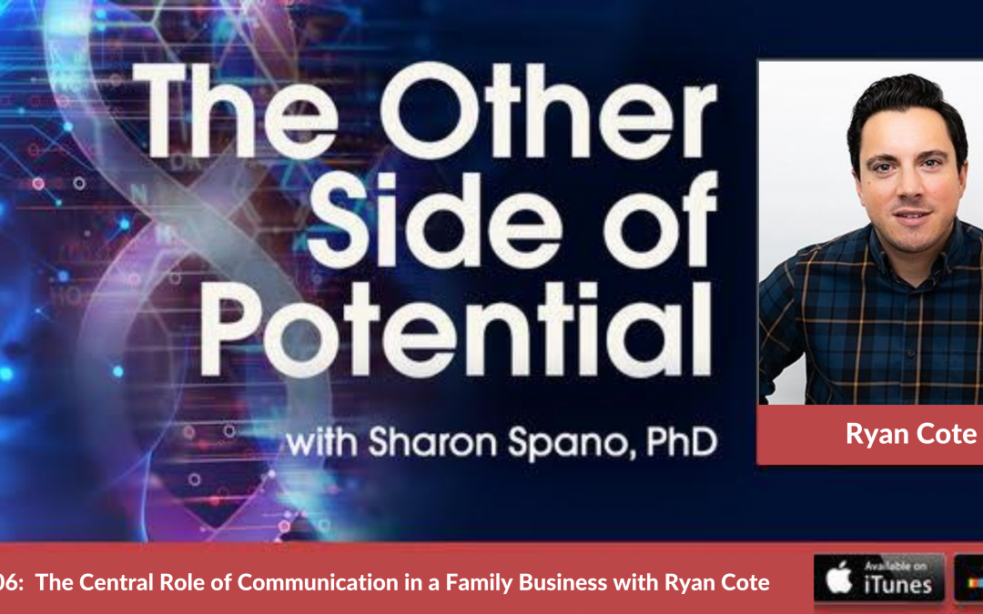The Central Role of Communication in a Family Business with Ryan Cote, Digital Services and Partner at Ballantine