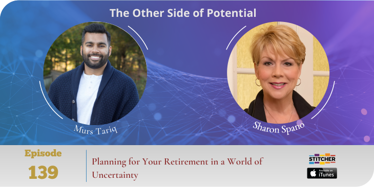 Planning for Your Retirement in a World of Uncertainty with Murs Tariq
