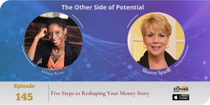 Five Steps to Reshaping Your Money Story with Eboney Byrne